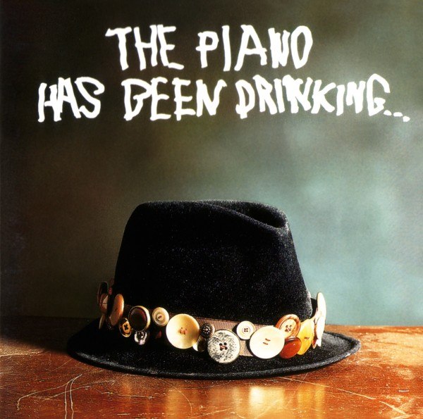 The Piano Has Been Drinking LP - Remastered