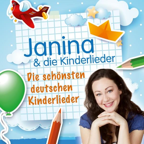 Janina & die Kinderlieder - Die schönsten deutschen Kinderlieder