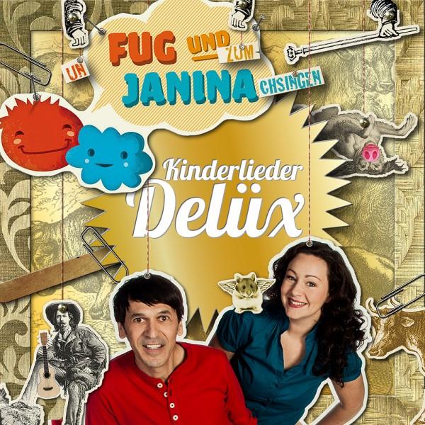 Fug und Janina - Kinderlieder Delüx