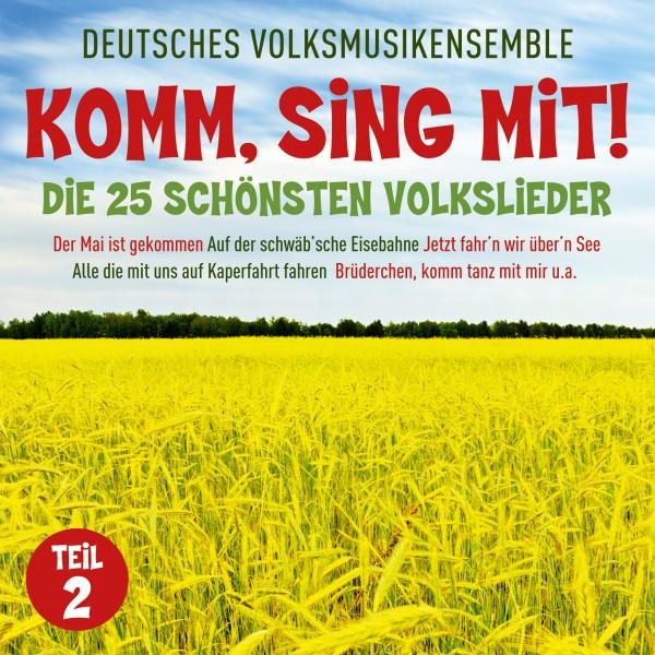 Komm, Sing Mit! Die 25 Schönsten Volkslieder. Teil 2
