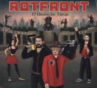 RotFront - 17 Deutsche Tänze