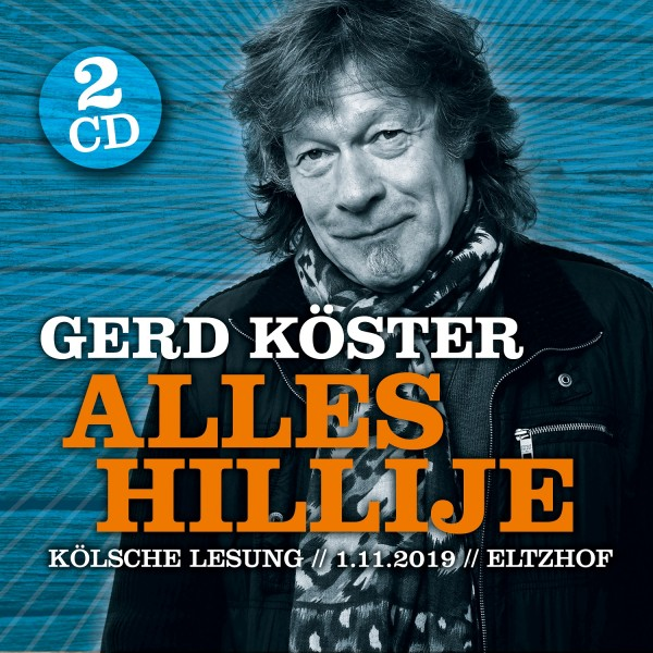"Gerd Köster - ""Alles Hillije"" (2CD, Kölsche Lesung)"