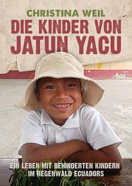 Christina Weil - Die Kinder von Jatun Yacu (Buch)