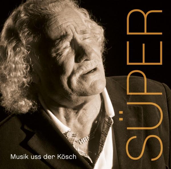 Hans Süper - Musik uss der Kösch