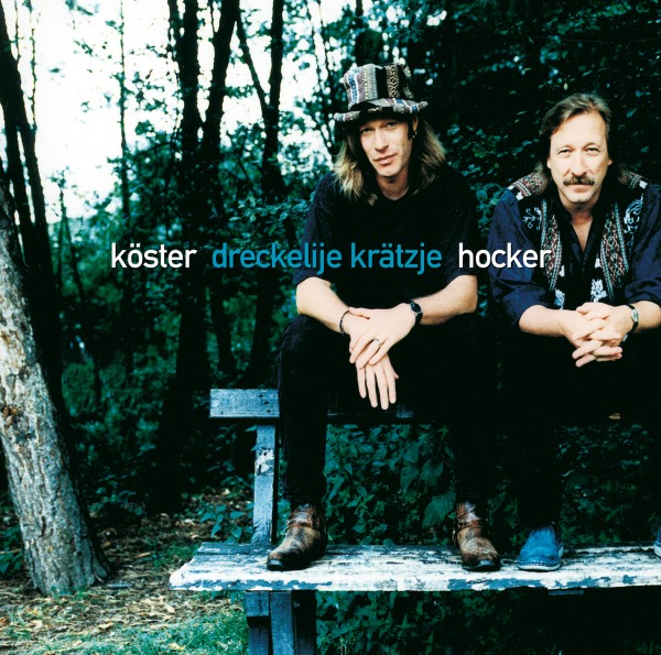 Köster & Hocker - Dreckelije Krätzje (Remastered)