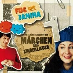 """Fug und Janina präs. """"Die schönsten deutschen Märchen und Kinderlieder 1"""""""
