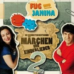 """Fug und Janina präs. """"Die schönsten deutschen Märchen und Kinderlieder 2"""""""