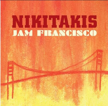 Nikitakis - Jam Francisco