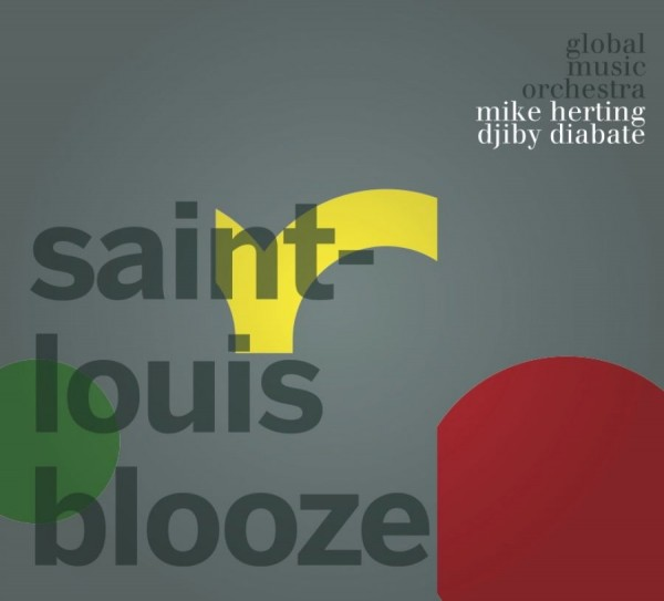 Mike Herting & Djiby Diabate - Saint Louis Blooze