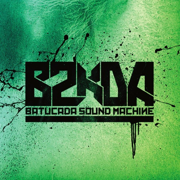 Batucada Sound Machine - B2KDA