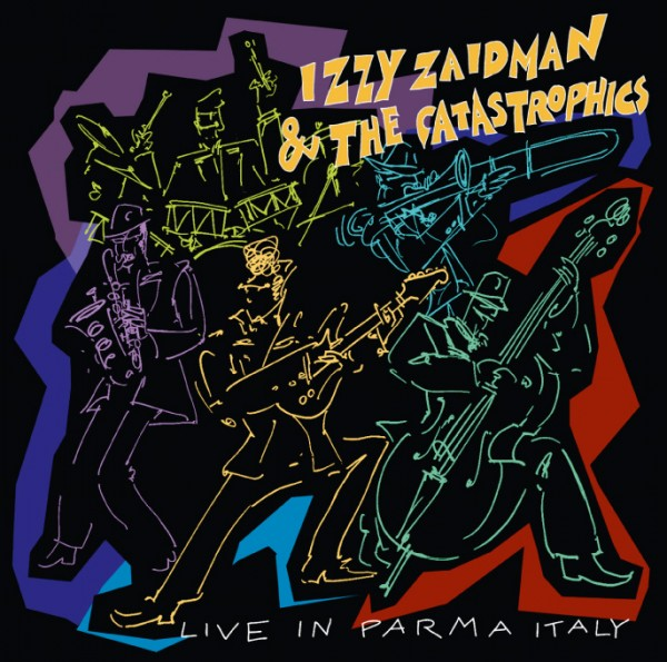 Izzy & the Catastrophics - Live in Parma, Italy